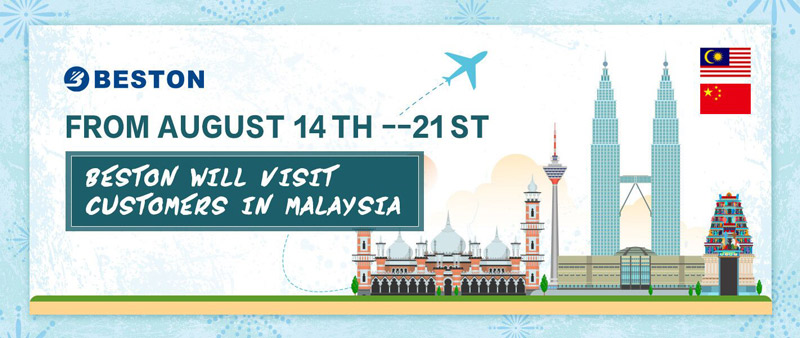 The Visit of Beston Machinery to Malaysia in August, 2018!